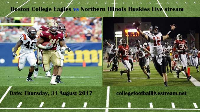 Boston College Eagles vs Northern Illinois HuskiesGame Teams: Eagles vs Huskies Time: TBA Date: Friday, 1 September 2017 Location: Huskie Stadium, DeKalb, IL TV: ESPN Network Click Here To Watch College Football Live Streaming Online [Free] TheBoston College Eagles is a college football team...