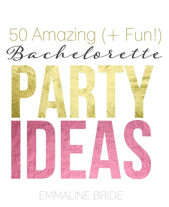 50 Alternative (+ Fun!) Bachelorette Party Ideas - @katieb90