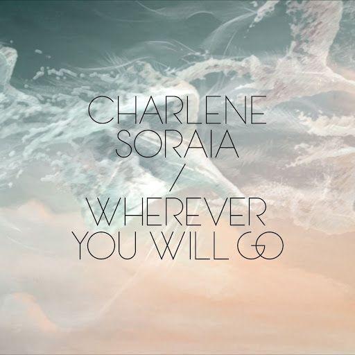 ▶ Charlene soraia - wherever you will go With Lyrics (Twinings) - YouTube <3