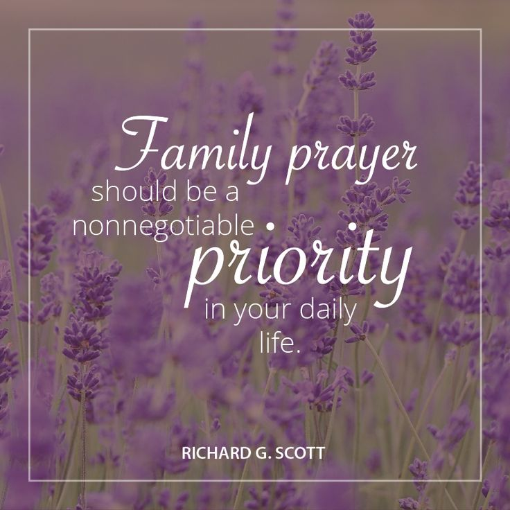 1000 ideas about family prayer on pinterest prayer lds for Family quotes lds