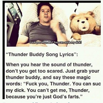 Ted Thunder buddy song lol <3