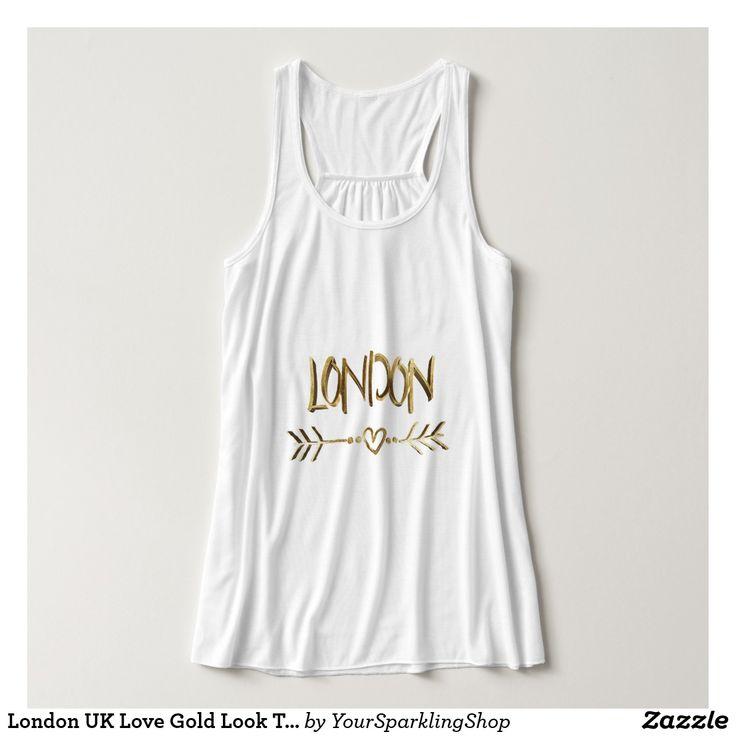 #London UK Love Gold Look Typography Elegant #Tank Top