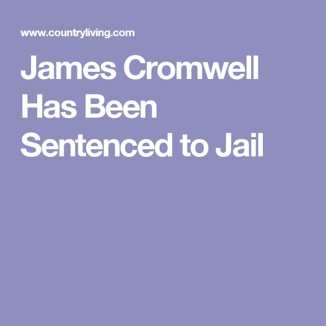 James Cromwell Has Been Sentenced to Jail
