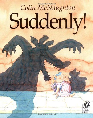 Suddenly!: A Preston Pig Story by Colin McNaughton, http://www.amazon.com/dp/0152016996/ref=cm_sw_r_pi_dp_kyrusb1GD55WH