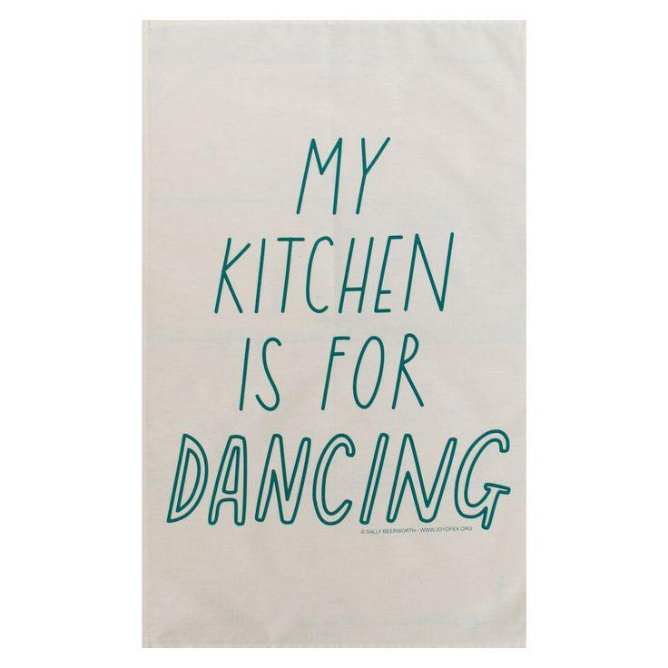 My Kitchen Is For Dancing Tea Towel @ Howkapow