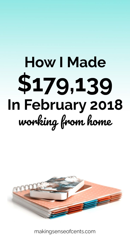 How I Made $179,139 In February 2018 Blogging (Best Month Ever) #workfromhome #howtostartablog #makemoneyblogging