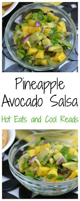 A fresh and delicious combo of sweet and savory flavors! Great with chips or a topper for tacos shrimp, chicken or fish! The perfect addition to any Mexican themed meal! Pineapple Avocado Salsa Recipe from Hot Eats and Cool Reads!