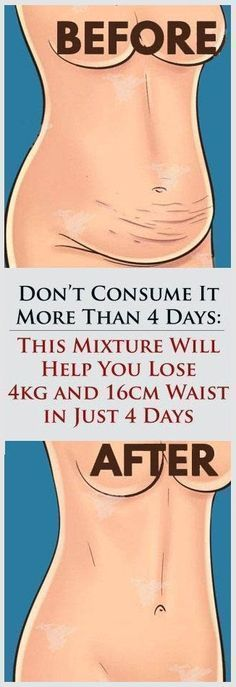 lose 4 kg and 16 cm waist in 4 days.