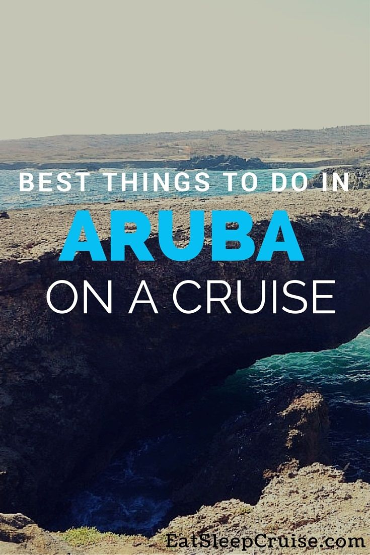 Best things to do in aruba on a cruise