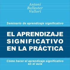 Aprendizaje Significativo en la Práctica | #eBook #Educación