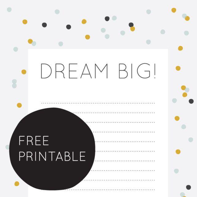 #dreamBig #leonieverver http://www.leonieverver.nl/free-printables/free-printable-dream-big-list/#.Uud2eSh5_IE
