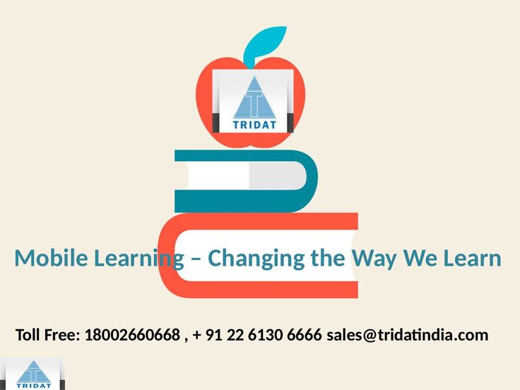 Mobile Learning – Changing the Path We Learn  >>> Tridat India is a mobile application development company offering learning solutions targeted to school students across various classes. Visit our website to know more about the various #mobilelearningsolutions that we deal in.  #MLearning #India, #MobileLearningCourses