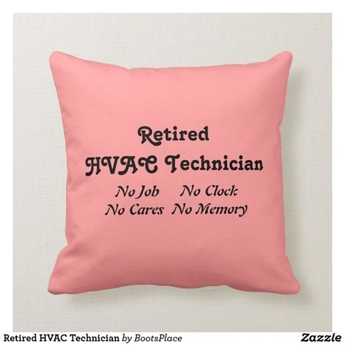 Hvac Advice You Need To Have Right Now Throw Pillows Hvac Technician Ret