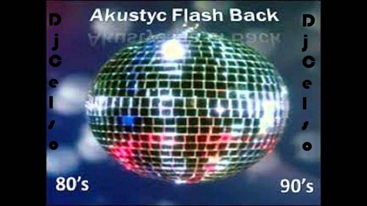 Akustic Flash Back Nº 1 Dj Celso