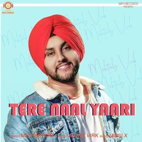 Tere Naal Yaari Mehtab Virk Mp3 Song Download Riskyjatt Com