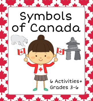 Symbols of Canada: this resource includes six activities.  The emphasis is on the following symbols, eight formal and informal Canadian icons: a) the maple leaf flag, b) the beaver, c) Inuksuk, d) Canadian money, e) the RCMP (Mounties), f) hockey, g) winter, and h) Native art.
