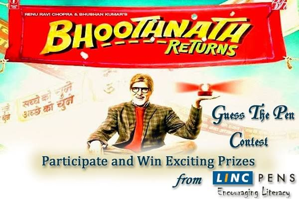 Watch Bhoothnath Returns Name the Linc Pen used by Amitabh Bachchan in the movie and get a chance to win Bhoothnath Returns Special Edition Pens, Bhoothnath Returns Audio Cds and a Special Gift Hamper from Linc Pens.
