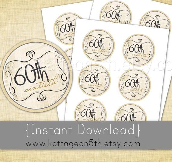 Instant 60th Wedding Anniversary Or Birthday Unlimited Circle Party Favor Bag Tags
