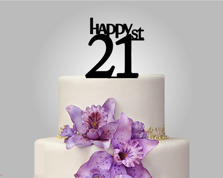 Birthday Cake Topper Happy 21 Cake Topper 21st Birthday