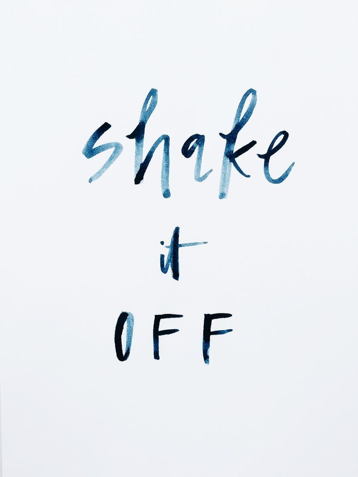 Just shake it off, every time. | Allie Seidel, February 2015