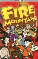 Fire Mountain, written by Glen Downey, illustrated by Liam Thurston
