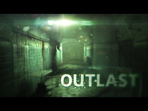 Outlast Gameplay Part 1 - YouTube