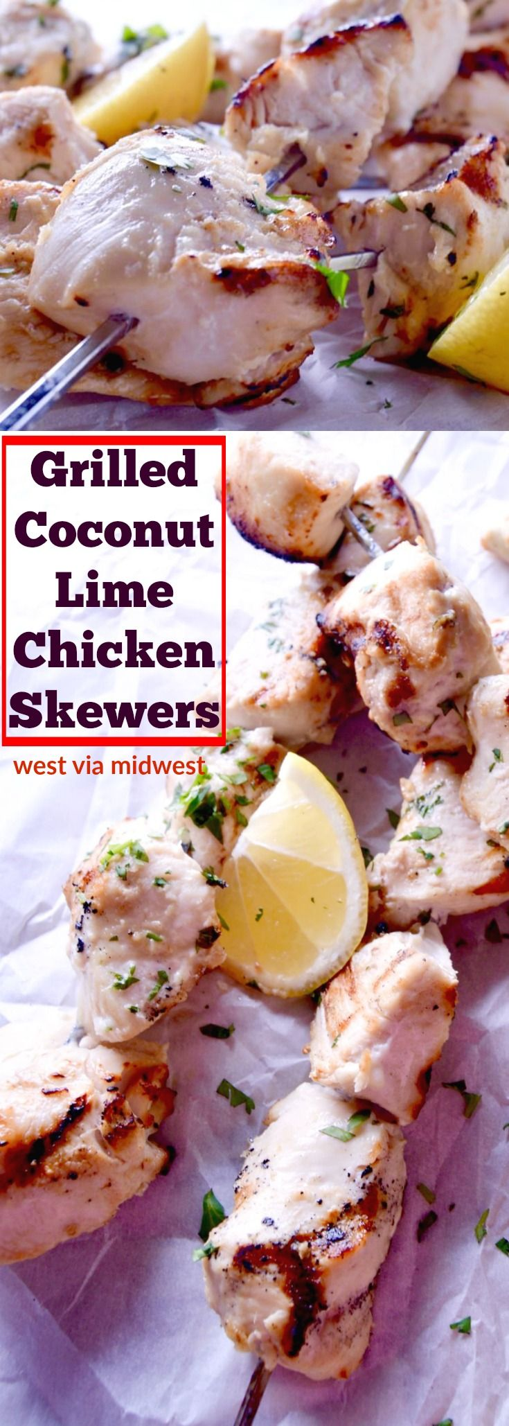 Subtle flavors make this recipe for Grilled Coconut Lime Chicken Kebabs perfect for a casual BBQ.  Juicy, tender and a slight smokey flavor they are ideal for grilling! via @westviamidwest