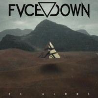 Be Alone by Fvce Down on SoundCloud