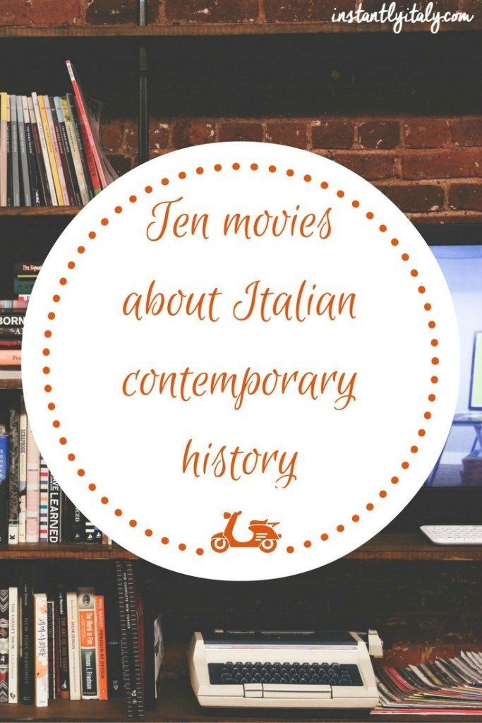Movies are a great way to learn more about the history of a certain country. In this post, I list ten movies you should watch if you want to have an idea of Italian contemporary history.