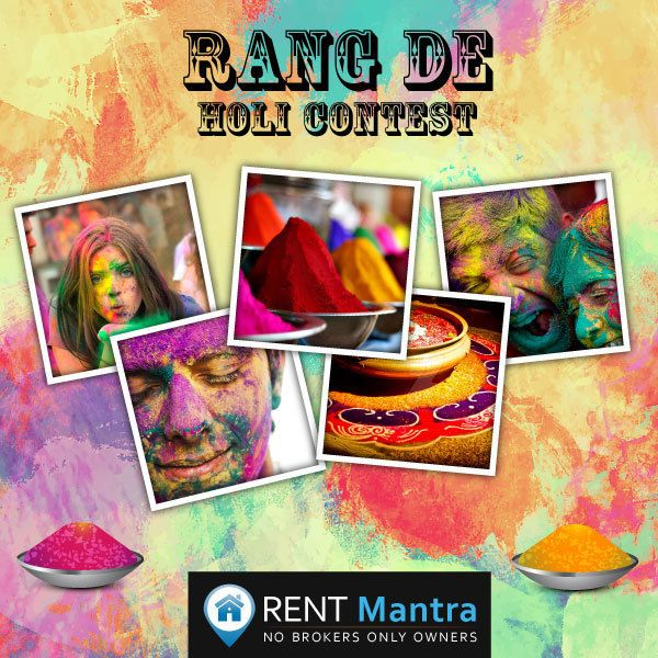 Here we are with our Holi Contest for you. Come and Join to celebrate Holi with us and win Exciting prizes. On this colorful festival, share your one of the best Holi celebration picture with us through social media with #rentmantraholicontest ( Facebook, Twitter @Rentmantra, Instagram, Pinterest). Win Exciting gift vouchers worth Rs.5000/- and lots of goodies. Contest ends on 25th March 2016 Mid Night. Visit: https://www.facebook.com/RentMantra  Steps To Follow For Participation: Step 1…