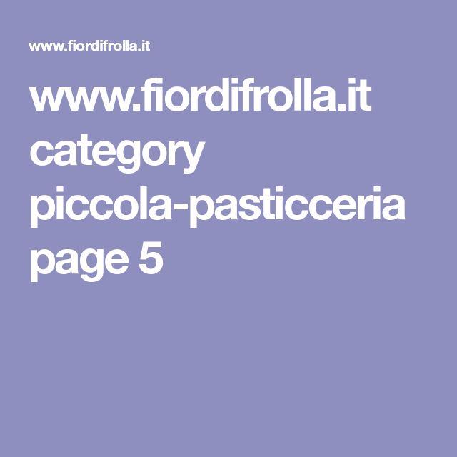 www.fiordifrolla.it category piccola-pasticceria page 5