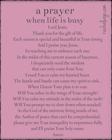 Prayer for a busy day From my sister xx