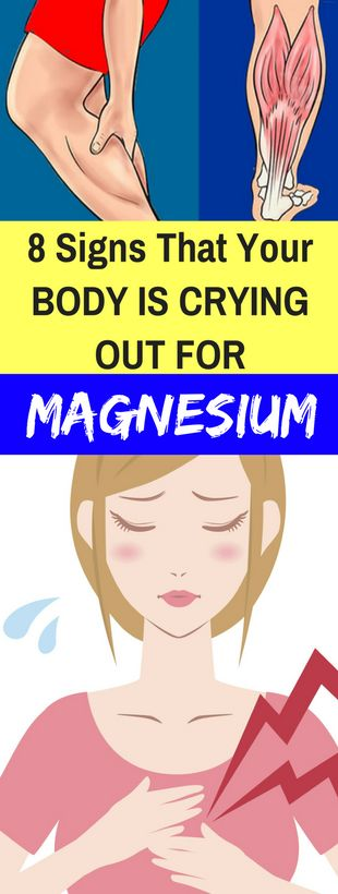 8 SIGNS THAT YOUR BODY IS CRYING OUT FOR MAGNESIUM -