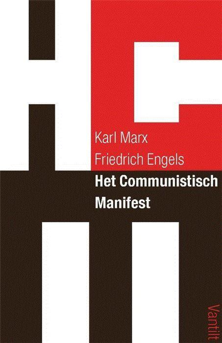 MARX, Karl; ENGELS, Friedrich. Het communistisch manifest. Nijmegen: Uitgeverij Vantilt, 2015. ISBN 9789460042386