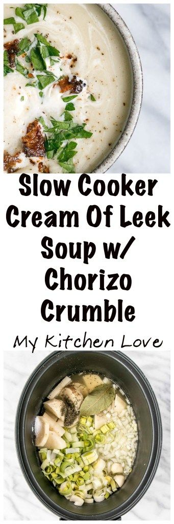 """Slow Cooker Cream of Leek Soup with Chorizo """"Croutons"""" 
