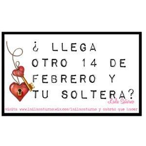 """""""14 de febrero y soltera"""" by lailasaturnobook on Polyvore"""