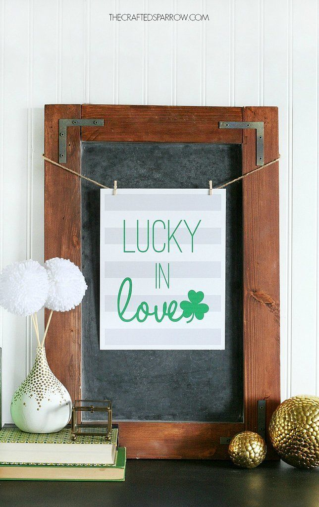 Hang this adorable Lucky in Love sign in your home for the holiday.