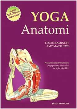 Yoga Anatomi - Her hareketi farklı bir açıdan gösteren Yoga Anatomi, yogaya yeni başlayanlar kadar, yıllardır pratik yapanlar için de paha biçilemez bir kaynak… #yoga #kitap #mertgüler