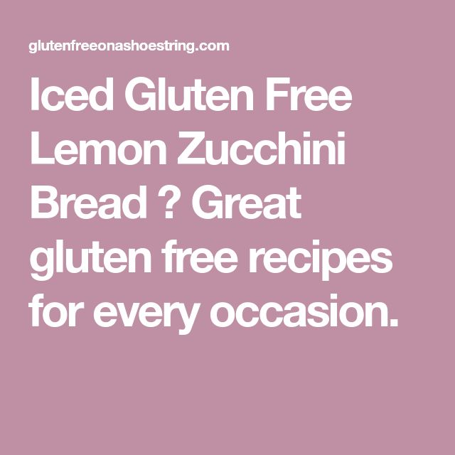 Iced Gluten Free Lemon Zucchini Bread ⋆ Great gluten free recipes for every occasion.
