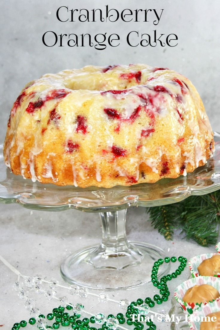 This cranberry orange cake is almost like a pound cake and gets better as it sets. Bake it in a bundt or loaf pan.