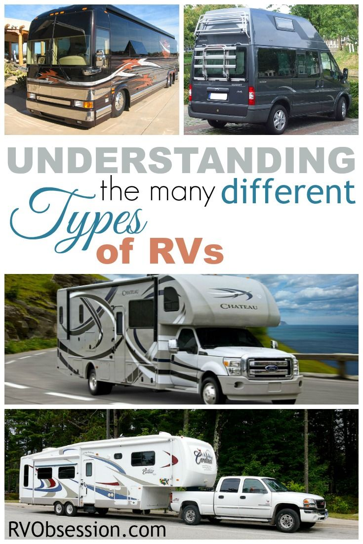 Different types of rvs there are so many different types of rvs that it is