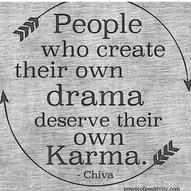 Karma is a bitch, only if you're one!