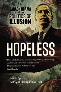 The Celestial Navigator - Review: Hopeless - Barack Obama And The Politics of Illusion | Truthout