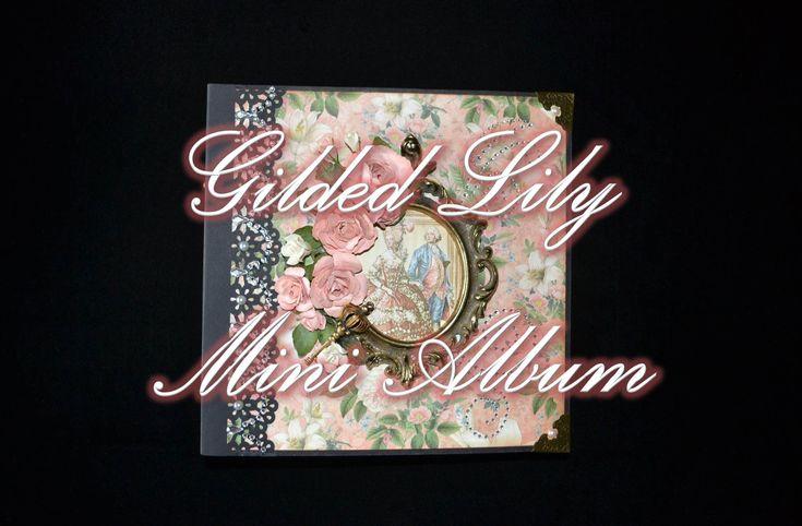 Gilded Lily Mini Album