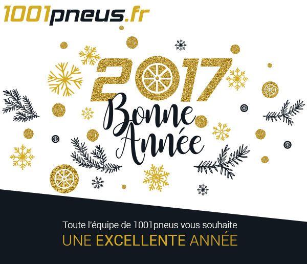 1001Pneus vous souhaite une Bonne Année ! Que tout roule pour 2017 ;)