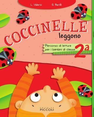 Coccinelle 2a  Sussidiario di lettura per la classe 2 ed. piccoli