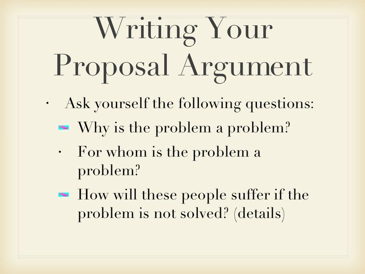 Writing Proposal Arguments