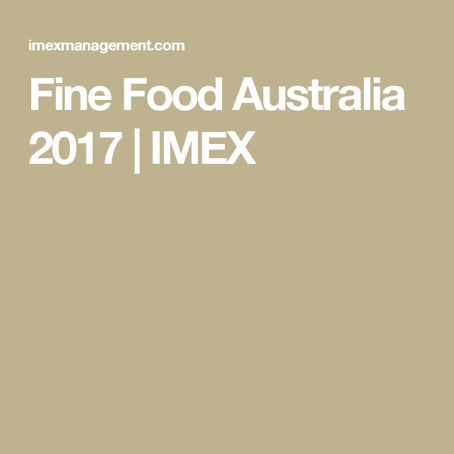 Fine Food Australia 2017   IMEX