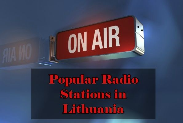 Popular Radio Stations in Lithuania