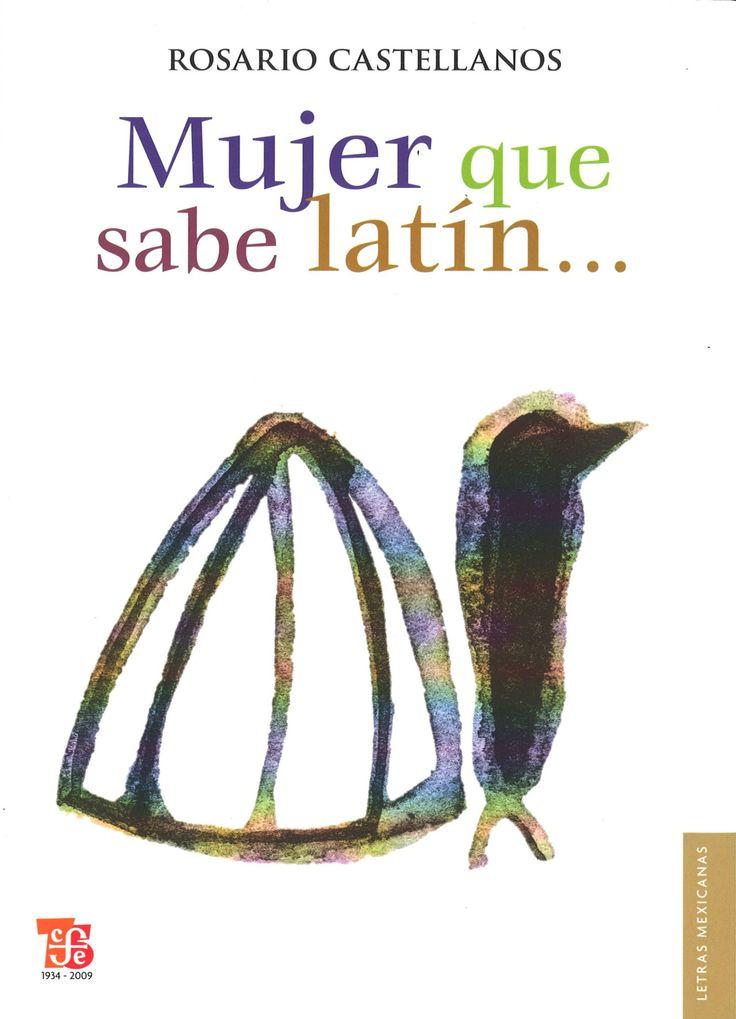 El reflejo resplandeciente de la mujer escritora en Mujer que sabe latín de Rosario Castellanos. #LibroDeLaSemana